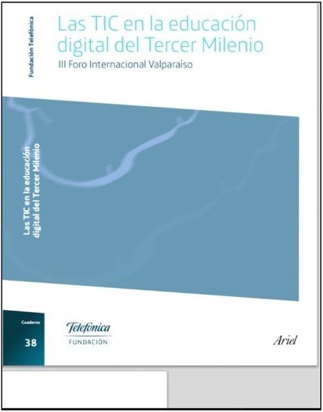 Libro: Las TIC en la educación digital del Tercer Milenio | Libros y bibliotecas | Scoop.it