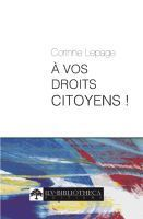 A vos droits citoyens ! - Corinne Lepage - | Corinne LEPAGE | Scoop.it