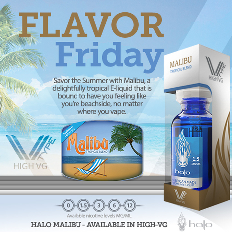 20% OFF Malibu - Now Available in HIGH-VG | E-Liquid | Halo Cigs | Scoop.it
