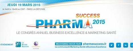 #PharmaSuccess 2015 la billeterie est ouverte au tarif #EarlyBird | EuroHealthNet | Scoop.it