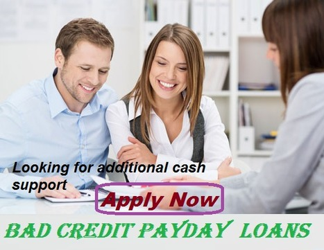 Bad Credit Payday Loans – Online Acquire Fast Cash in the Easiest Way | Online Loans with Bad Credit | Scoop.it