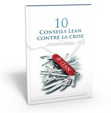 10 Conseils Lean Contre La Crise | Gestion de contenus, GED, workflows, ECM | Scoop.it