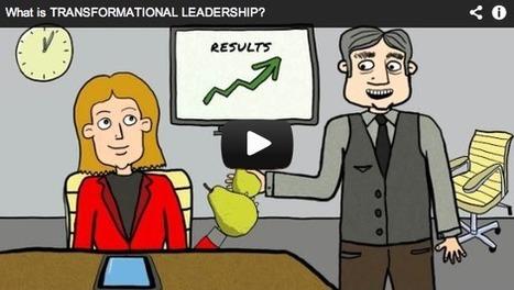 Transformational Leadership - What is it? | 21st Century Leadership | Scoop.it