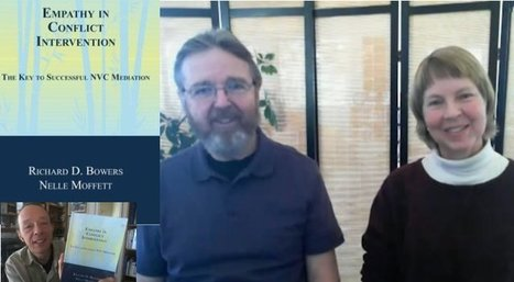 Empathy in Conflict Intervention: Authors Richard Bowers & Nelle Moffett interviewed by Edwin Rutsch | Empathy and Justice | Scoop.it