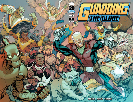 Phil Hester and Todd Nauck Begin 'Guarding The Globe' Monthly This Fall - ComicsAlliance | Comic Books | Scoop.it