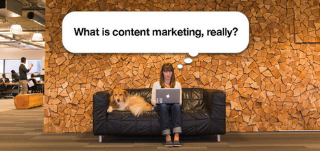 What is Content Marketing, Really? | Marketing online PME | Scoop.it