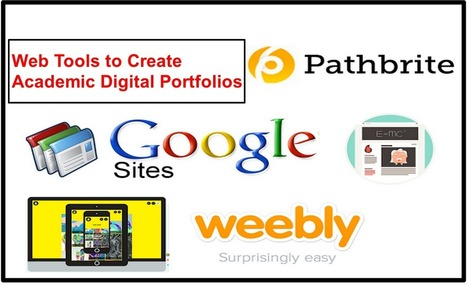 5 Terrific Web Tools to Create Academic Digital Portfolios | Educational Technology and Mobile Learning | Digital Portfolios in Education | Scoop.it