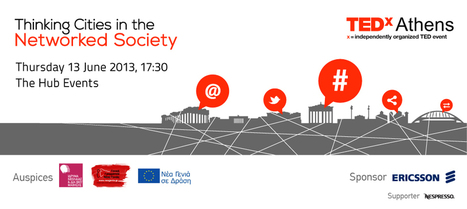 TEDxAthens Un-conference: Thinking Cities in the Networked Society | Greek HR | Scoop.it