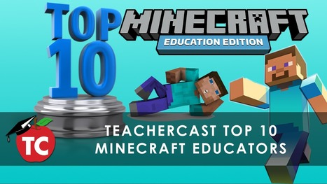Eleven @MinecraftEDU Educators To Follow | @Microsoft_EDU · TeacherCast Educational Broadcasting Network by Jeffrey Bradbury | STEM Education models and innovations with Gaming | Scoop.it