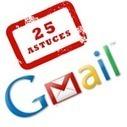 25 Astuces Gmail | Mon cyber-fourre-tout | Scoop.it