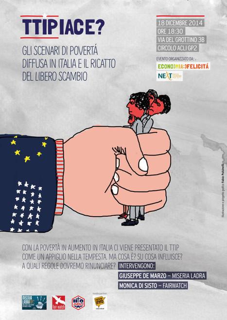 Roma   #TTIPiace? Incontro pubblico sul trattato di libero scambio USA-UE   Rebels   Scoop.it