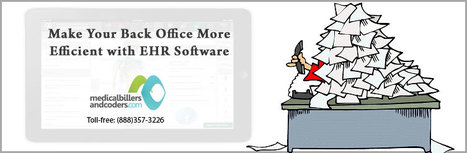 6 Ways to Make Your Back Office More Efficient with EHR Software | Medical Billing and Coding Software | Scoop.it