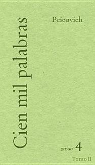 Cien mil palabras (Tomo II) - Livres sur GooglePlay | Esteban Peicovich | Scoop.it