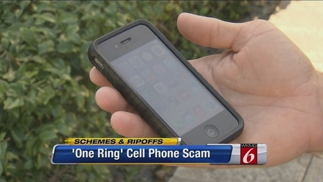 'One Ring' cellphone scam could cost curious users | Safety Tips | Scoop.it