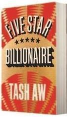 Buy Five Star Billionaire by Tash Aw: Five Star Billionaire Book Price, Reviews, & Ratings in India - Infibeam.com | The Man Booker Prize 2013 Longlist | Scoop.it