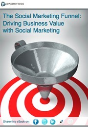 The Power of the Social Funnel | CIO White Papers | Public Relations & Social Media Insight | Scoop.it