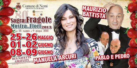Roma: Comune di Nemi - 01-02 giugno - Sagra delle Fragole e Mostra dei Fiori 2013   DoWeekEnd   Scoop.it