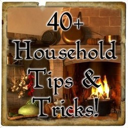 40+ Household Tips and Tricks You May Not Have Known!   Healthy   Scoop.it