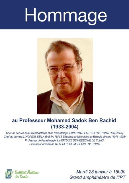 Hommage au Professeur Mohamed Sadok Ben Rachid, mardi 28 janvier à 15h | Institut Pasteur de Tunis-معهد باستور تونس | Scoop.it