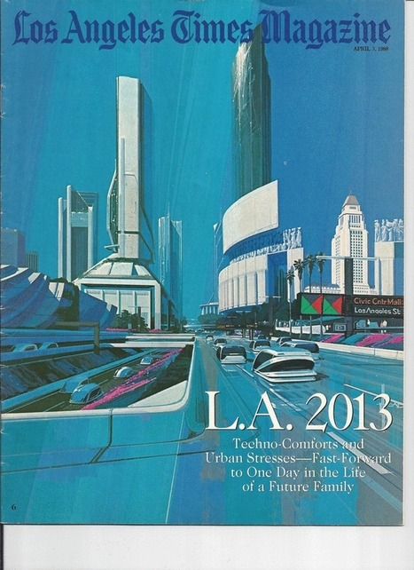 L.A. 2013 | FutureChronicles | Scoop.it