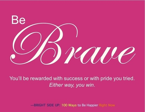 Be brave! - News - Bubblews | Inspirational Poetry | Scoop.it
