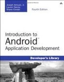 Introduction to Android Application Development, 4th Edition - PDF Free Download - Fox eBook | IT | Scoop.it