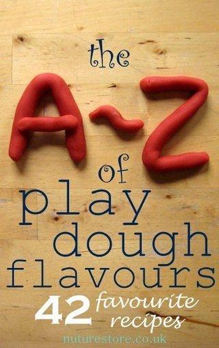 An A – Z of play dough flavours: play dough recipe alphabet | NurtureStore | Trabalhos Manuais no Jardim de Infância | Scoop.it