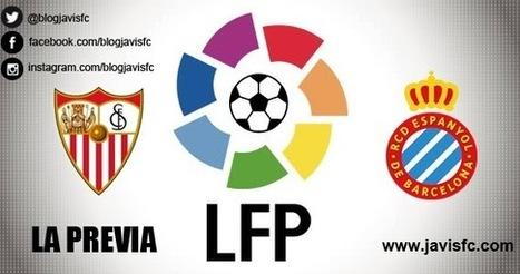 Previa Sevilla FC - RCD Espanyol | JaviSFC.com | Previas Partido Sevilla FC | Scoop.it