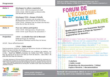 Forum de l'Economie Sociale et Solidaire le 10 Novembre à Vannes | Economie Sociale et Solidaire & Usages collaboratifs | Scoop.it