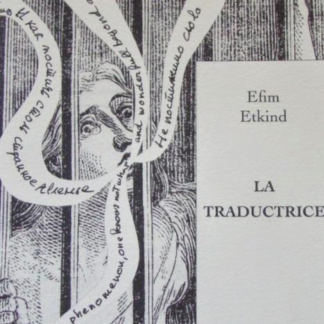 Efim Etkind « Quelle beauté sauvera le monde ? » | Arobase - Le Système Ecriture | Scoop.it