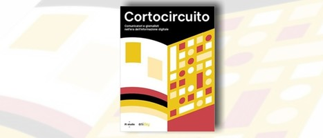 Cortocircuito: giornalismo ai tempi del digitale | MioBook...News! | Scoop.it