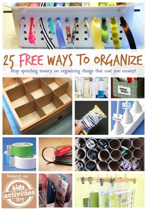 25 Free Ways to Organize Your Home - Kids Activities Blog | Funny and just cuz | Scoop.it