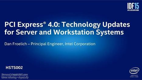 PCI Express 4.0 Technology Updates for Server and Workstation Systems, Electronics | wesrch | Scoop.it