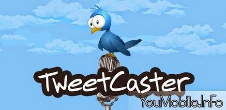 TweetCaster Pro v8.6.1 APK | YeuMobileVN | Scoop.it