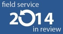 Field service 2014 review: Proactive service and profit centres | Oneserve | Field service management | Scoop.it
