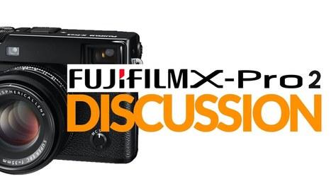 Fuji X-Pro 2 Discussion and First Impressions | Fujifilm X Series APS C sensor camera | Scoop.it