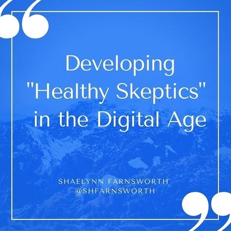 """Developing """"Healthy Skeptics"""" in the Age of New Literacies 