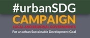 The UCLG Campaign for an Urban Goal in SDGs reaches more than 130 supports | Smart Technologies for Municipal Sustainability | Scoop.it