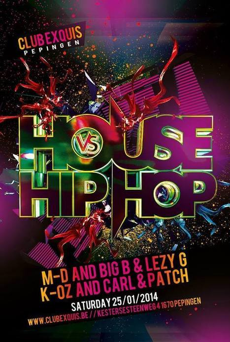 Sat 25.01.2014 • HOUSE VS HIPHOP • Club Exquis (Pepingen) | CHRONYX.be : we love to party ! | Scoop.it