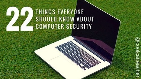 If You Don't Know these 22 Things About Computer Security, You're Headed for Trouble | 406TechToys | Scoop.it