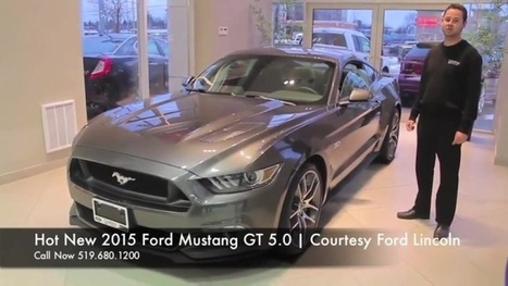 The Brand New 2015 Ford Mustang Gt 5.0 L | Courtesy Ford Lincoln | Scoop.it