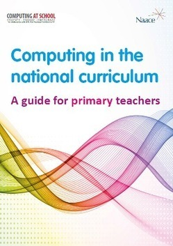 Computing At School :: Primary - National Curriculum Guidance | Coding for Kids | Scoop.it