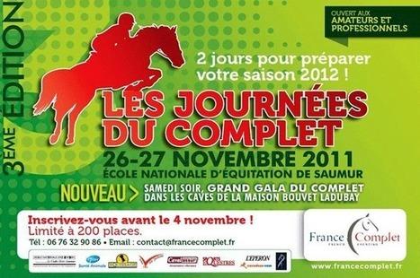 Les journées du complet, les 26 et 27 novembre 2010 à Saumur. | E-reputation Cavalassur | Scoop.it