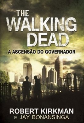 Crítica: The Walking Dead – A Ascensão do Governador | Ficção científica literária | Scoop.it