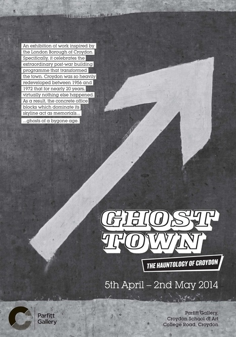 Ghost Town - The Hauntology of Croydon: Apr 5-May 2 | Hauntology | Scoop.it