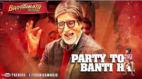 Party Toh Banti Hai Song Lyrics   Bhoothnath Returns   entireinfo   Hindi Songs Lyrics   Scoop.it