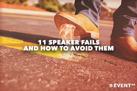 11 Speaker Fails and How to Avoid Them | Events Management | Scoop.it
