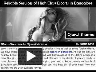 Reliable Services of High Class Escorts in Bangalore | Ojaswi Sharma | Scoop.it