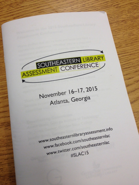 "Southeastern Library Assessment Conference 2015:  Introduction and Space Assessment Session 1 | Buffy Hamilton's Unquiet Commonplace ""Book"" 