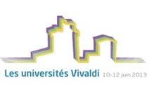 Appel à communications : Les Universités Vivaldi - La Rochelle - jusqu'au 5 mai 2013 | TICE | Scoop.it